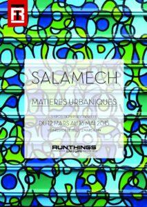 Expo Salamech - Matières Urbaniques - Runthings Shop @  Montpellier