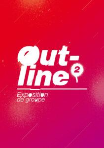 Expo Outline - Galerie Saint Ravy @ Montpellier